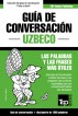 Guía de Conversación Español-Uzbeco y diccionario conciso de 1500 palabras by Andrey Taranov
