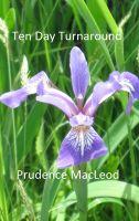 Prudence MacLeod - Ten Day Turnaround