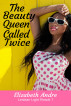 The Beauty Queen Called Twice (Lesbian Light Reads 7) by Elizabeth Andre