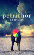 Petrichor by L.J Hamlin