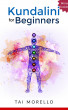 Kundalini for Beginners by Tai Morello