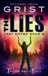 The Lies (Last Mayor 8) by Michael John Grist