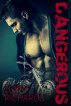 Dangerous by Tory Richards