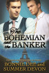The Bohemian and the Banker by Summer Devon