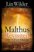 Malthus Revisited by Lin Wilder