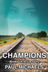 Champions by Paul Michaels