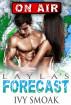 Layla's Forecast by Ivy Smoak