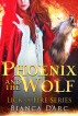 Phoenix and the Wolf by Bianca D'Arc