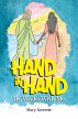 Hand In Hand He Walks With Me by Mary Serrette