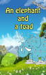 Value books for kids: An Elephant and a Toad | top kid books by Jennifer Muniz