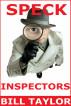 Speck Inspectors by Bill Taylor
