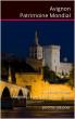 Avignon Patrimoine Mondial by Jérôme Sabatier