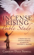 Incense Rising Bible Study by Carolyn Dale Newell