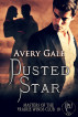 Dusted Star by Avery Gale