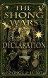 The Shong Wars: Declaration by George P Lung
