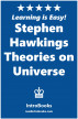 Stephen Hawking's Theories on Universe by IntroBooks