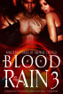Blood in the Rain 3: Nineteen Stories of Vampire Erotica by Cecilia Duvalle & Mary Trepanier