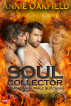 Soul Collector by Annie Oakfield