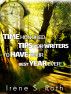 Time Honored Tips For Writers To Have Their Best Year Ever! by Irene S. Roth