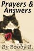 Prayers & Answers by Bobby B.