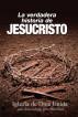 La verdadera historia de Jesucristo by Iglesia de Dios Unida una Asociación Internacional