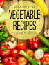 Awesome Vegetable Recipes by Hannie P. Scott