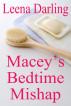 Macey's Bedtime Mishap by Leena Darling