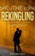 The Rekindling (The Romance Stories, Book 1) by Stellan Galt