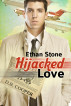 Hijacked Love by Ethan Stone