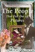 The People That Fall Out Of Pictures by Anne Wentworth
