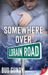 Somewhere Over Lorain Road by Bud Gundy