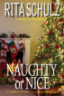 Naughty or Nice by Rita Schulz