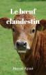 Le bœuf clandestin by Emmanuel Bove