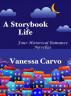 A Storybook Life: Four Historical Romance Novellas by Vanessa Carvo