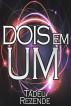 Dois em Um by Tadeu Rezende