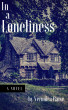 In a Loneliness by Veronica Raise