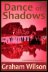 Dance of Shadows by Graham Wilson