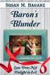 Baron's Blunder by Susan M. Baganz