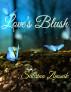 Love's Blush by Sabrina Zbasnik