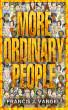More Ordinary People by Francis Vangeli