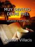 Muy dentro de mi piel by Agustin Villacis
