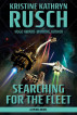 Searching for the Fleet: A Diving Novel by Kristine Kathryn Rusch