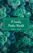 A Lovely Poetic World by Suhail Sayed