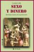 Sexo y dinero. Brevísima historia de la prostitución by Cordelia Callas