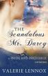 The Scandalous Mr. Darcy by Valerie Lennox