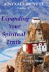 Expanding Your Spiritual Truth:  A Nyxall Minute #4 by Steven J. Shupe