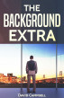The Background Extra by David Campbell