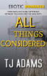 All Things Considered by TJ Adams