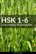 HSK 1-6 Guide Complet de Vocabulaire by Pinhok Languages