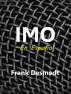 Imo, en Español by Frank Desmedt
